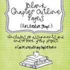 Blank Chapter Outline Pages for Literature Circles