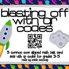 Blasting Off With QR Codes: 5 Common Core Aligned Math Tas