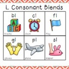 Blending with Consonant Blends { L BLENDS: bl, cl, fl, gl,