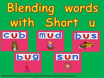 Blending words short u vowel sound PowerPoint- Kindergarten- 1st