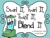 Blends {Swirl It, Twirl It, Twist It, Blend It} a comprehe
