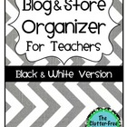 Blog &amp; Store Organizer / Planner for Teachers BLACKLINE VERSION