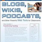 Blogs, Wikis, Podcasts and Other Powerful Web Tools for th