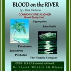 Blood on the River: A Novel Unit of Study