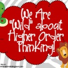 "Bloom's Taxonomy Class Posters (We Are ""Wild"" about Higher"
