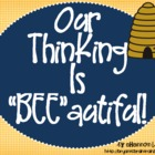 "Bloom's Taxonomy Classroom Posters (Our Thinking Is ""BEE""a"