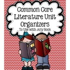 Bloom's and Common Core Literature Unit Organizers