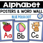 Blue Polka Dot Alphabet & Word Wall Cards