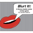 Blurt It!: Library Review Game