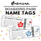 Boarding Pass Hawaiian Name Tags