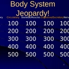 Body System Jeopardy Review
