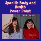 Spanish Body and Health PowerPoint