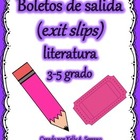 Exit Slips for Fictional Texts / Boletos de salida ( Spanish )