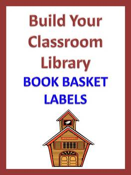 Book Basket Labels & More Build Your Classroom Library