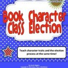 Book Character Class Election (Common Core ELA Standards I