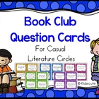 Book Club Question Cards~ For Casual Literature Circles