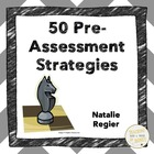 Book One: 50 Pre-Assessment Strategies