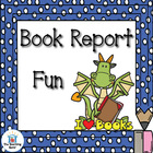 Book Report Fun! For use with any book