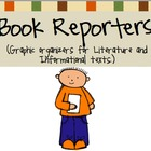 Book Reporters: Graphic Organizers for Literature and Info