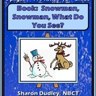 Book: Snowman, Snowman, What Do You See?