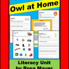 "Book Unit Reading Comprehension and Concepts ""Owl at Home"""