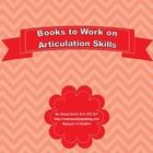 Books That Work on Articulation Skills