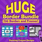 Borders and Frames: HUGE Border Bundle