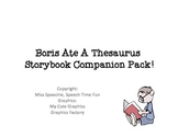 Boris Ate A Thesaurus Storybook Companion Pack!