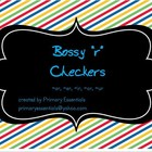 Bossy R Checkers