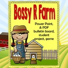 Bossy R Farm Lesson  to help teach r-contolled vowels, Pow