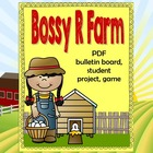 Bossy R Farm Lesson to help teach r-contolled vowels