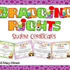 Bragging Rights - Student Certificates