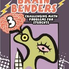 Brain Benders 3: Challenging Math Problem Solving Activiti