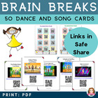 Brain Break Dance & Song Cards with QR codes -Perfect Back