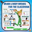 "Brain Breaks for the Classroom - 75 ""Rockin"" Movement Centers"