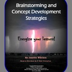 Brainstorming and Concept Development Strategies: Energize