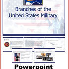 Branches of the US Military (Government, Civics,Veterans)