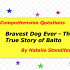 Bravest Dog Ever The True Story of Balto