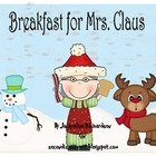 Breakfast for Mrs. Claus