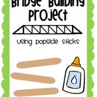 Bridge Building Project Using Popsicle Sticks