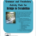 Bridge to Terabithia Grammar and Vocabulary Activity Pack