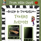 FREE Bridge to Terabithia Text Messaging Comprehension Activity