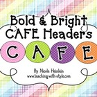 Bright & Bold CAFE Headers