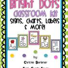 Bright Dots Classroom Kit