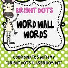 Bright Dots Word Wall Words