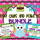 Bright Owls and Polka Dot BUNDLE! {Editable!}