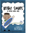 Bright Smiles ~ A Dental Health Unit