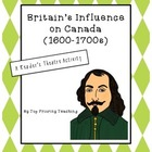 Britain&#039;s Influence on Canada (1600-1700s) Reader&#039;s Theatr