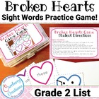 Broken Hearts! A Sight Word Game (Second Grade List)