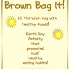 Brown Bag It! Healthy Foods